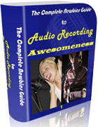 Audio Recording Awesomeness Course 1