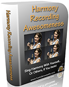 Harmony Recording Awesomeness