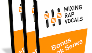 Download This Free Ebook Bundle That Teaches You To Mix Rap Vocals